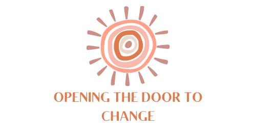 Opening The Door To Change